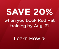 Save 20% when you book Red Hat training by Aug. 31.