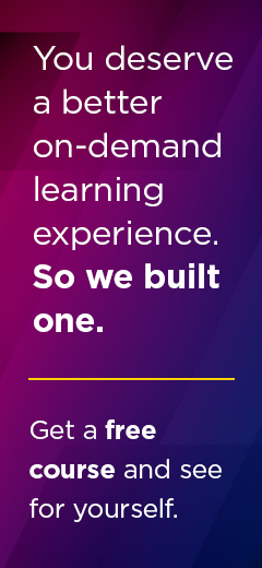 You deserve a better on-demand learning experience. So we built one. Get a free course on 9/21.