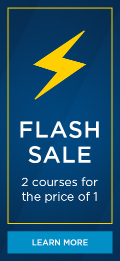 Flash Sale! 2 courses for the price of 1.