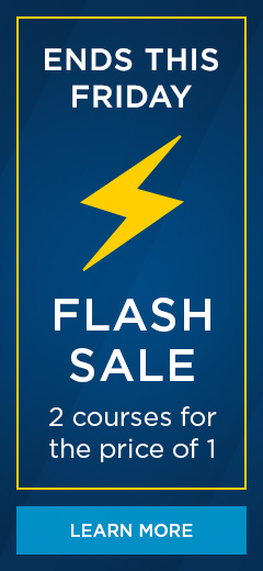 Ends this Friday: Flash Sale! 2 courses for the price of 1.